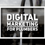 Digital Marketing For Plumbers